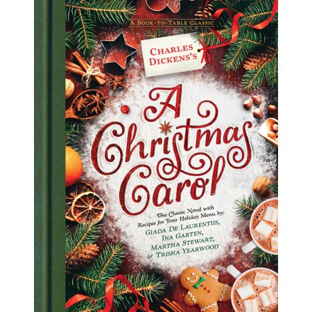 Charles Dickens's a Christmas Carol: A Book-To-Table Classic (Hardcover)