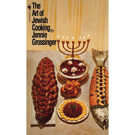 The Art of Jewish Cooking : A Cookbook
