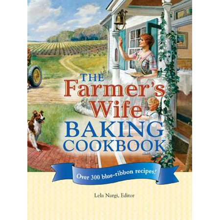 The Farmer's Wife Baking Cookbook - eBook