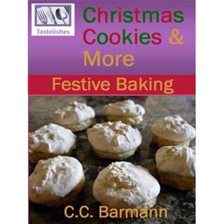 Tastelishes Christmas Cookies & More: Festive Baking - eBook
