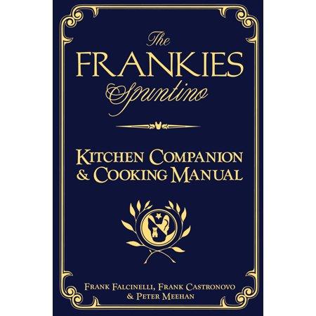 Frankies Spuntino Kitchen Companion & Cooking Manual - Hardcover
