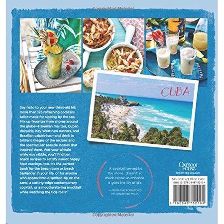 Beach Cocktails : Favorite Surfside Sips and Bar Snacks