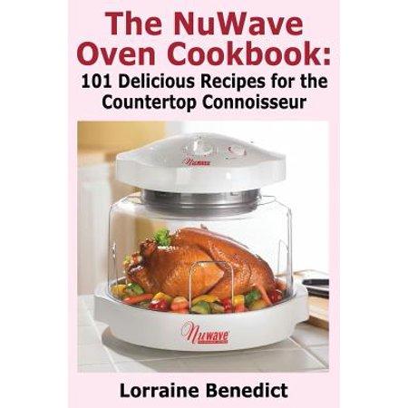 The Nuwave Oven Cookbook (Paperback)