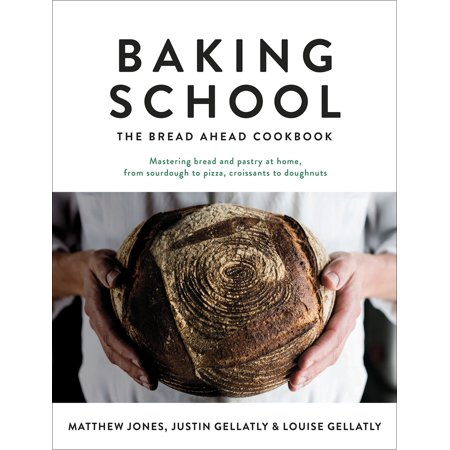 Baking School : The Bread Ahead Cookbook