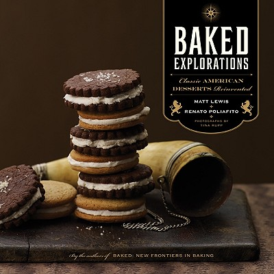 Baked Explorations : Classic American Desserts Reinvented