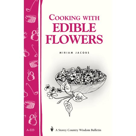 Cooking with Edible Flowers - Paperback