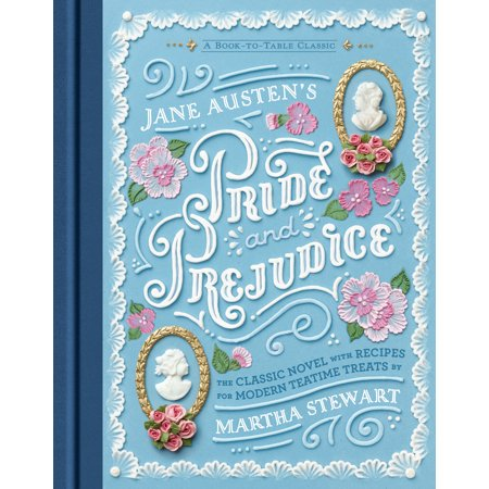 Jane Austen's Pride and Prejudice : A Book-to-Table Classic