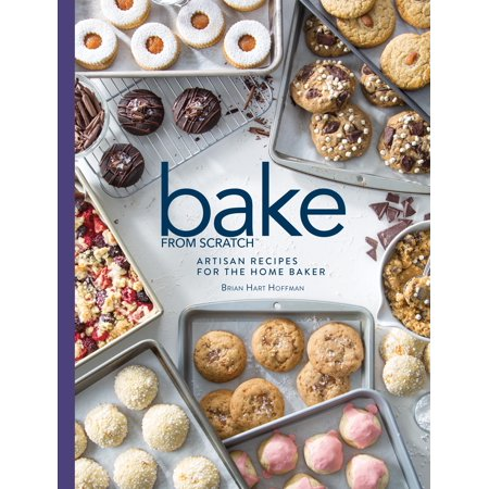 Bake from Scratch: Bake from Scratch (Vol 3): Artisan Recipes for the Home Baker (Hardcover)