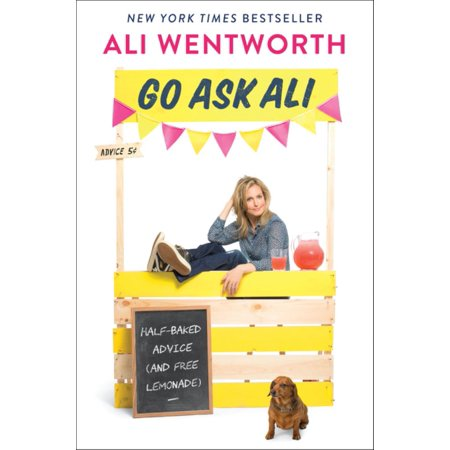 Go Ask Ali: Half-Baked Advice (and Free Lemonade) (Paperback)