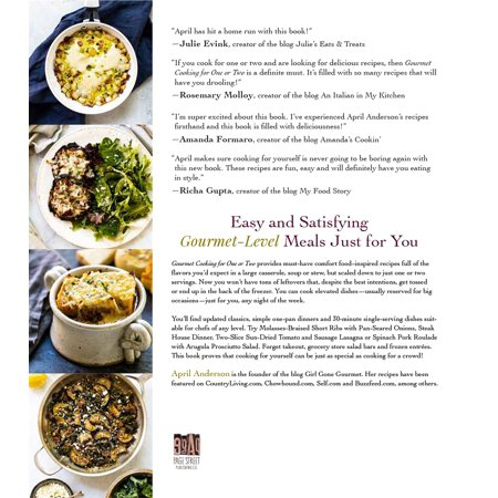 Gourmet Cooking for One or Two : Incredible Meals that are Small in Size but Big on Flavor
