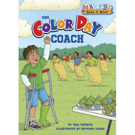 Makers Make It Work: The Color-Day Coach (Paperback)