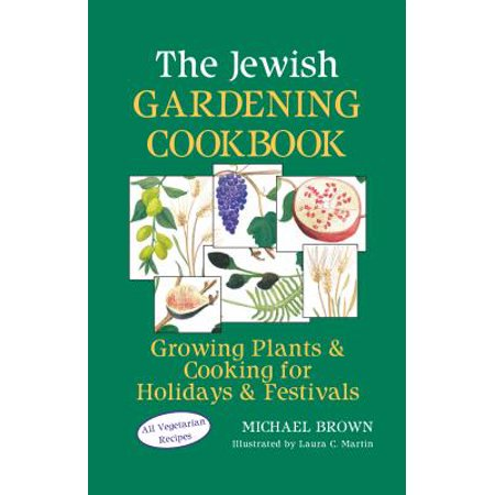 The Jewish Gardening Cookbook (Paperback)