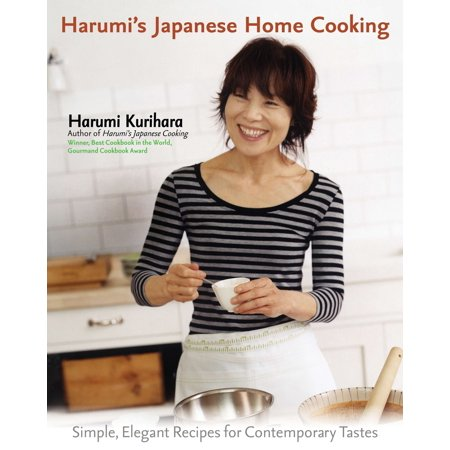 Harumi's Japanese Home Cooking : Simple, Elegant Recipes for Contemporary Tastes