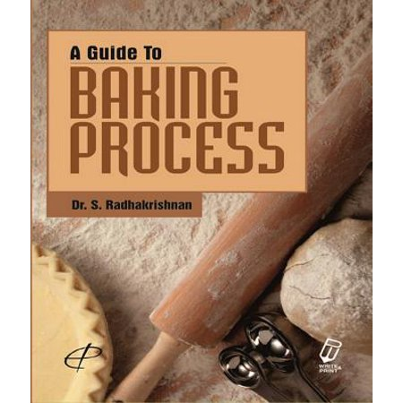 A Guide to Baking Process - eBook