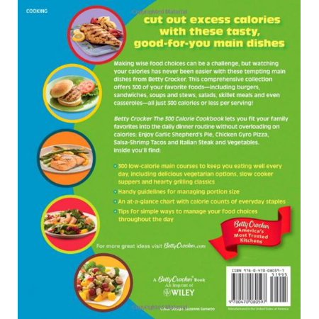 Betty Crocker The 300 Calorie Cookbook : 300 tasty meals for eating healthy every day