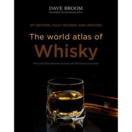 The World Atlas of Whisky : New Edition