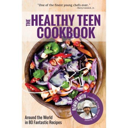 The Healthy Teen Cookbook