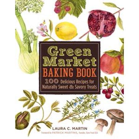Green Market Baking Book - eBook