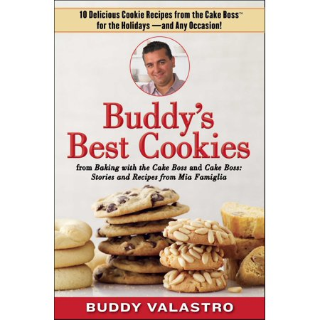 Buddy's Best Cookies (from Baking with the Cake Boss and Cake Boss) - eBook
