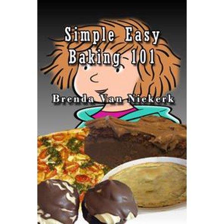 Simple Easy Baking 101 - eBook