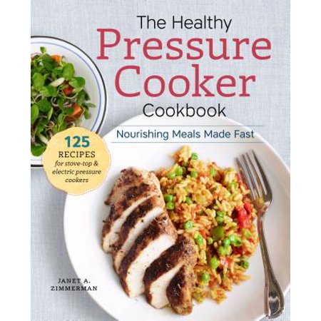 The Healthy Pressure Cooker Cookbook (Paperback)