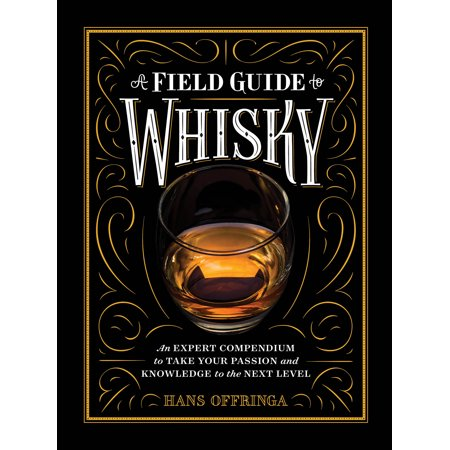 A Field Guide to Whisky - Hardcover
