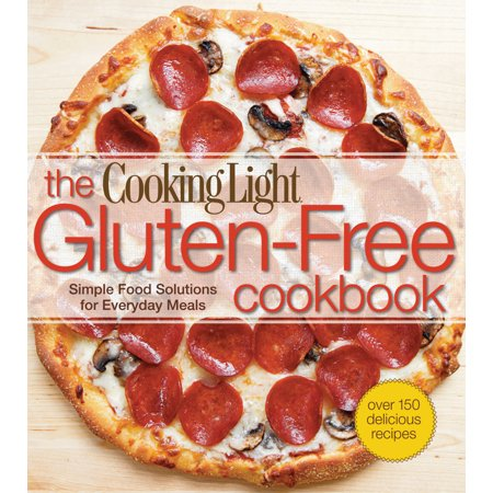 Cooking Light: The Cooking Light Gluten-Free Cookbook (Paperback)