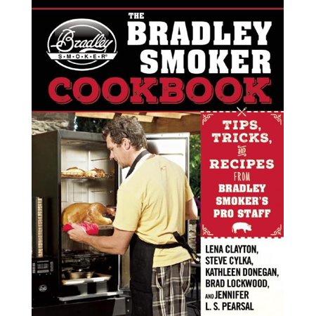 The Bradley Smoker Cookbook (Hardcover)
