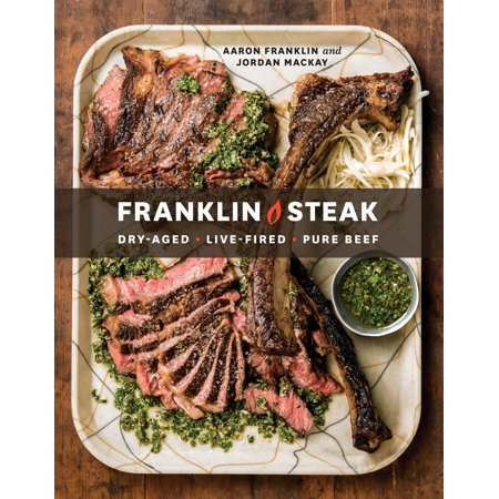 Franklin Steak : Dry-Aged. Live-Fired. Pure Beef.