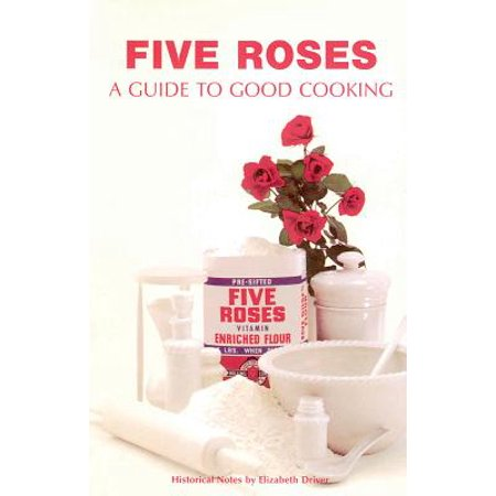 Five Roses : A Guide to Good Cooking