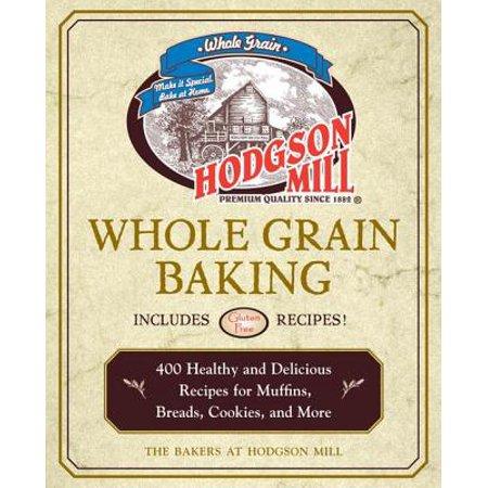 Hodgson Mill Whole Grain Baking - eBook