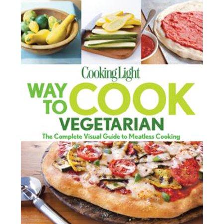 COOKING LIGHT Way to Cook Vegetarian - eBook