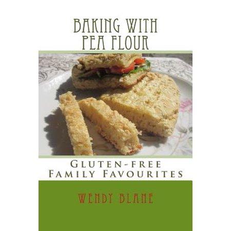 Baking with Pea Flour : Gluten-Free Family Favourites