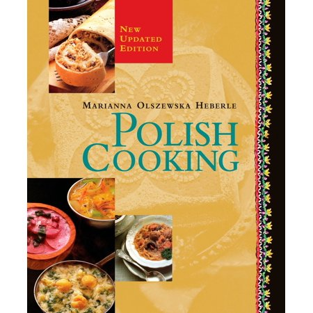 Polish Cooking : Updated Edition