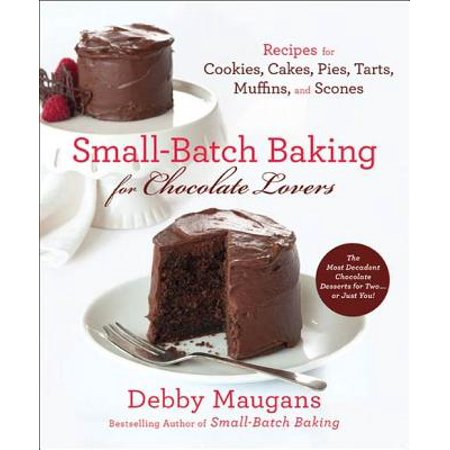 Small-Batch Baking for Chocolate Lovers - eBook