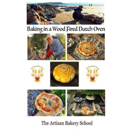 Baking In A Wood Fired Dutch Oven - eBook