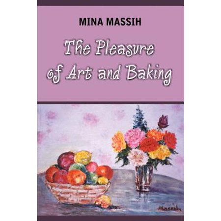 The Pleasure of Art and Baking