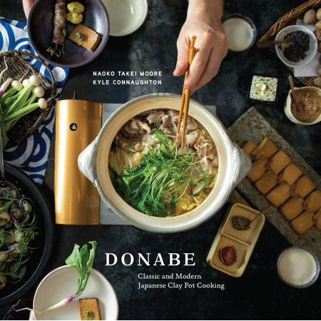 Donabe : Classic and Modern Japanese Clay Pot Cooking