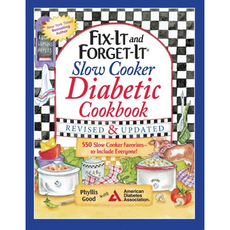 Fix-It and Forget-It Slow Cooker Diabetic Cookbook : 550 Slow Cooker Favorites—to Include Everyone