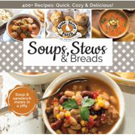 Soups, Stews & Breads