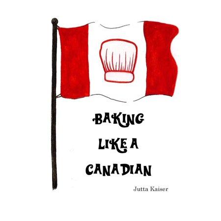 Baking Like a Canadian - eBook
