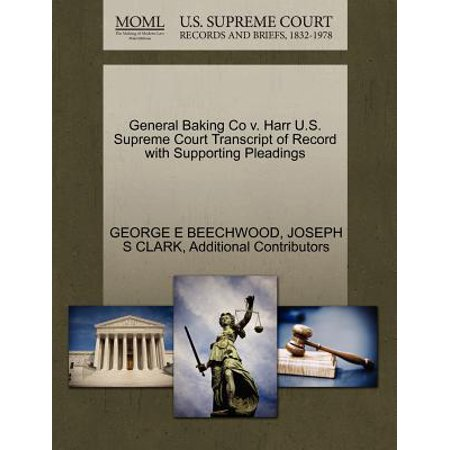 General Baking Co V. Harr U.S. Supreme Court Transcript of Record with Supporting Pleadings