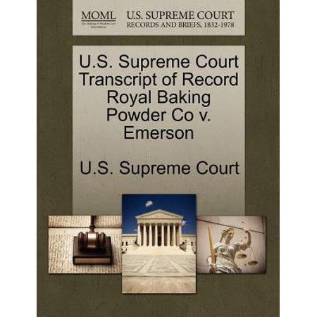 U.S. Supreme Court Transcript of Record Royal Baking Powder Co V. Emerson
