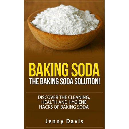 Baking Soda: The Baking Soda Solution - eBook