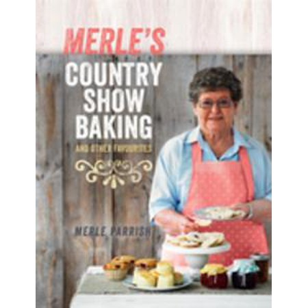 Merle's Country Show Baking - eBook