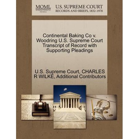 Continental Baking Co V. Woodring U.S. Supreme Court Transcript of Record with Supporting Pleadings