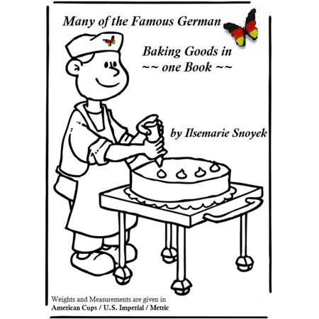 Many of the Famous German Baking Goods in one book - eBook