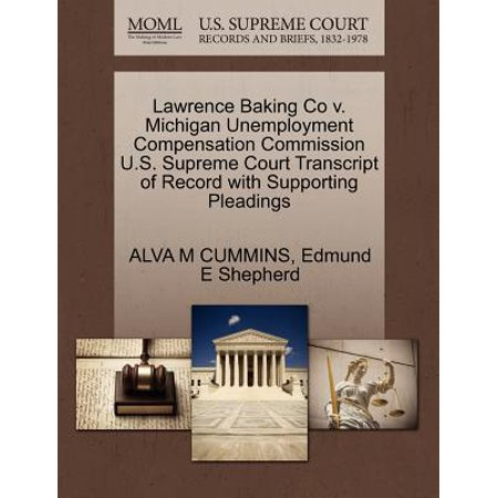 Lawrence Baking Co V. Michigan Unemployment Compensation Commission U.S. Supreme Court Transcript of Record with Supporting Pleadings