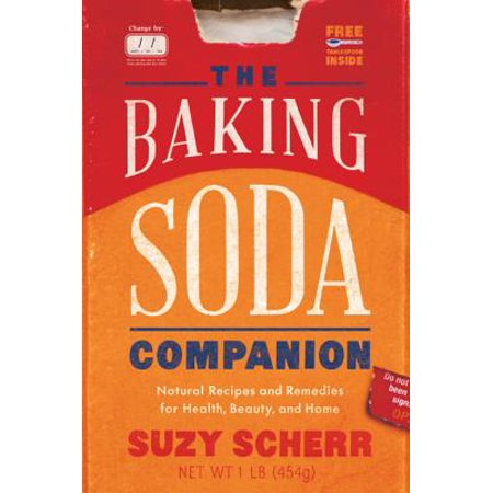 The Baking Soda Companion: Natural Recipes and Remedies for Health, Beauty, and Home (Countryman Pantry) - eBook