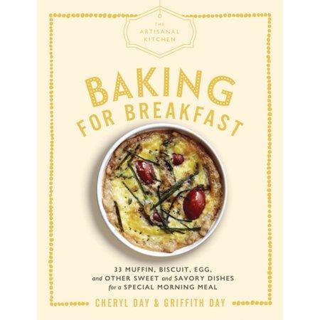 The Artisanal Kitchen: Baking for Breakfast - eBook